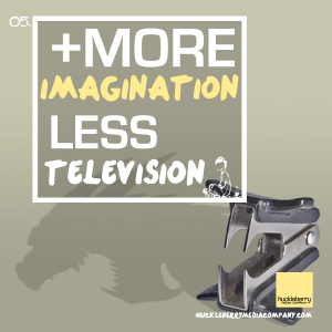 more imagination less television-01